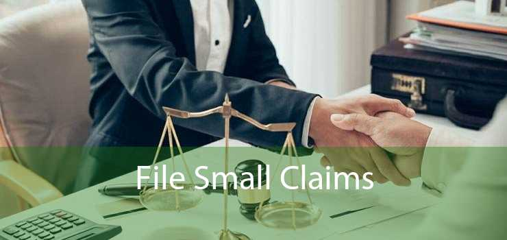 -  File Small Claims